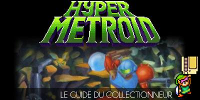 Un fan game / rom hack de Super Metroid – Le Guide du Collectionneur